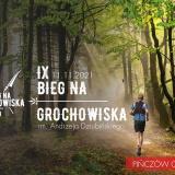 IX Bieg na Grochowiska im. Andrzeja Dziubińskiego